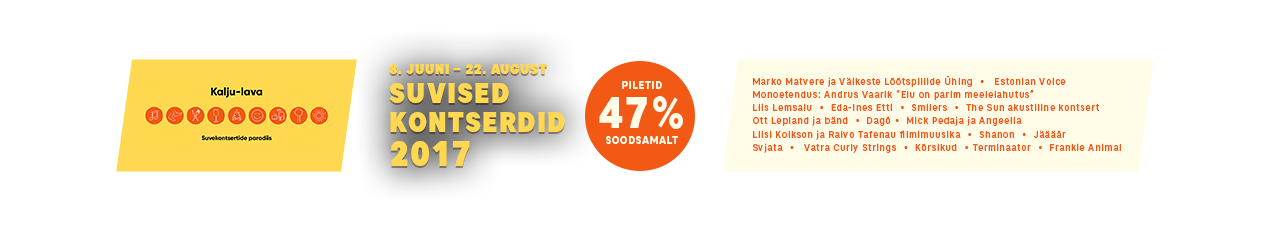 Armastatud Eesti artistid suvekontserdite paradiisis Kalju-laval -47%